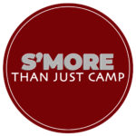 S'MORE THAN JUST CAMP